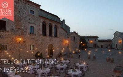 Castello di Titignano – Anniversary