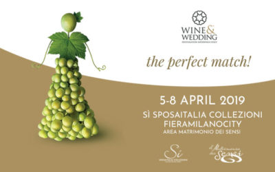 "Wine&Wedding Italy presents""The Perfect Match"" at Sì Sposaitalia Collezioni 2019"
